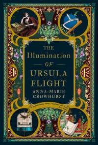Book Cover for The Illumination of Ursula Flight by Anna-Marie Crowhurst