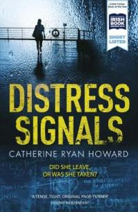 Book Cover for Distress Signals by Catherine Ryan Howard