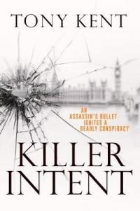 Killer Intent by Tony Kent
