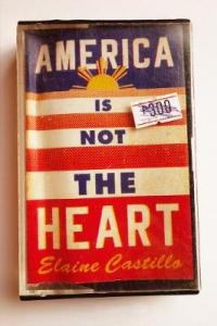 Book Cover for America Is Not the Heart by Elaine Castillo