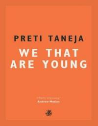 Book Cover for We That Are Young by Preti Taneja