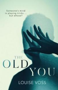 Book Cover for The Old You by Louise Voss