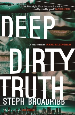 Cover for Deep Dirty Truth by Steph Broadribb