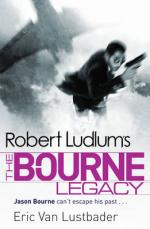 Cover for Robert Ludlum's: The Bourne Legacy by Eric Lustbader