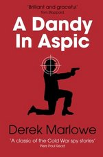 A Dandy in Aspic by Derek Marlowe