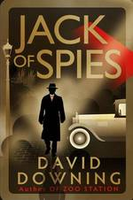 Cover for Jack of Spies by David Downing