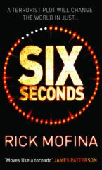 Cover for Six Seconds by Rick Mofina