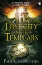 Cover for Lost City of the Templars by Paul Christopher