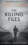 The Killing Files by Nikki Owen
