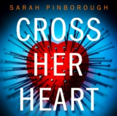 Cover for Cross Her Heart by Sarah Pinborough