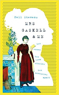 Cover for Mrs Gaskell and Me  by Nell Stevens