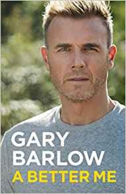 Cover for A Better Me The Official Autobiography by Gary Barlow