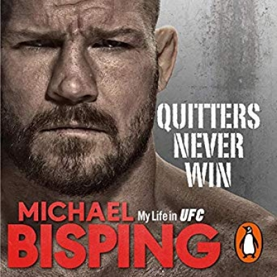 Cover for Quitters Never Win by Michael Bisping