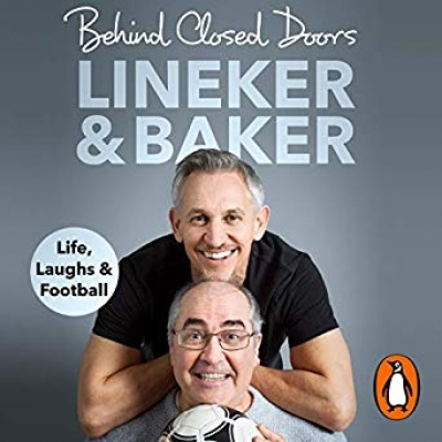 Cover for Behind Closed Doors by Gary Lineker, Danny Baker