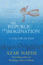 Republic of Imagination by Azar Nafisi