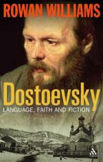 Dostoevsky: Language, Faith and Fiction by Rowan Williams