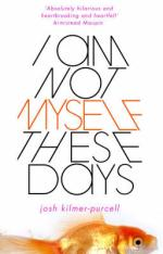 I Am Not Myself These Days by Josh Kilmer-purcell