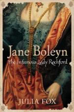 Cover for Jane Boleyn : The Infamous Lady Rochford by Julia Fox
