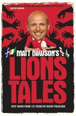 Cover for Matt Dawson's Lions Tales by Matt Dawson