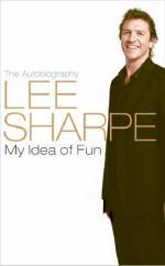 My Idea of Fun by Lee Sharpe
