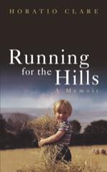 Cover for Running for the Hills by Horatio Clare