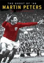 The Ghost of '66 : The Autobiography by Martin Peters