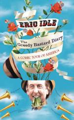 Cover for The Greedy Bastard Diary by Eric Idle