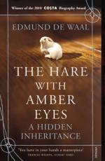 Cover for The Hare with Amber Eyes: A Hidden Inheritance by Edmund de Waal