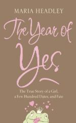 The Year of Yes by Maria Headley