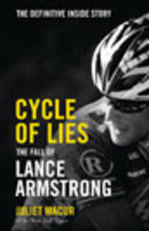 Cover for Cycle of Lies The Fall of Lance Armstrong by Juliet Macur