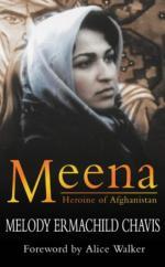 Meena: Heroine of Afghanistan by Melody Ermachild Chavis
