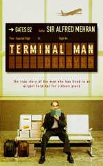 Terminal Man by Sir Alfred Mehran