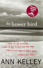 Cover for The Bower Bird by Ann Kelley