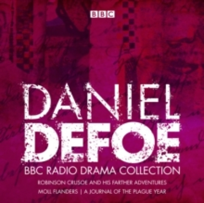 The Daniel Defoe BBC radio drama collection