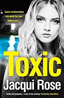 Cover for Toxic  by Jacqui Rose