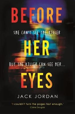Cover for Before Her Eyes by Jack Jordan