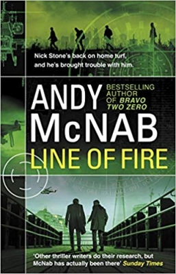 Cover for Line of Fire (Nick Stone Thriller 19) by Andy McNab