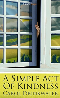 Cover for A Simple Act of Kindness by Carol Drinkwater