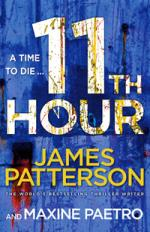 11th Hour (Women's Murder Club 11) by James Patterson