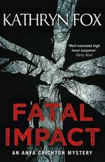 Cover for Fatal Impact by Kathryn Fox