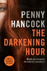 Cover for The Darkening Hour by Penny Hancock