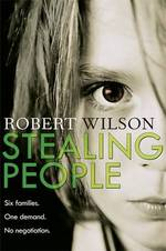 Cover for Stealing People by Robert Wilson
