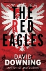 Cover for The Red Eagles by David Downing