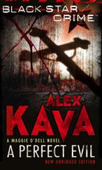 A Perfect Evil by Alex Kava