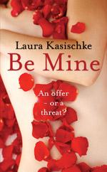 Be Mine by Laura Kasischke