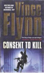 Cover for Consent to Kill by Vince Flynn