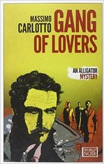 The Gang of Lovers by Massimo Carlotto
