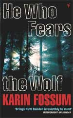 Cover for He Who Fears the Wolf by Karin Fossum