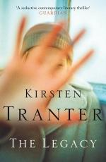 Cover for The Legacy by Kirsten Tranter