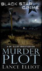 Murder Plot by Lance Elliot
